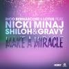 Make a Miracle feat Nicki Minaj Shiloh Gravy Remixes EP