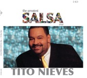 The Greatest Salsa Ever: Tito Nieves
