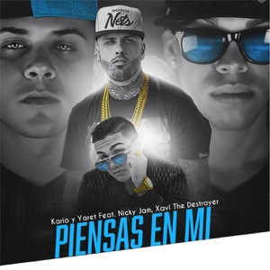 Piensa en Mí (feat. Nicky Jam & Xavi the Destroyer) - Single Mp3 Download