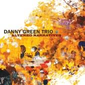 Danny Green Trio - Serious Fun