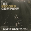 Give It Back to You, The Record Company