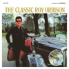 The Classic Roy Orbison (Remastered), Roy Orbison