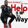 Help Is on the Way - Single, Kevin Davidson & The Voices