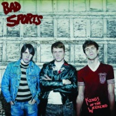 Bad Sports - Can't Just Be Friends