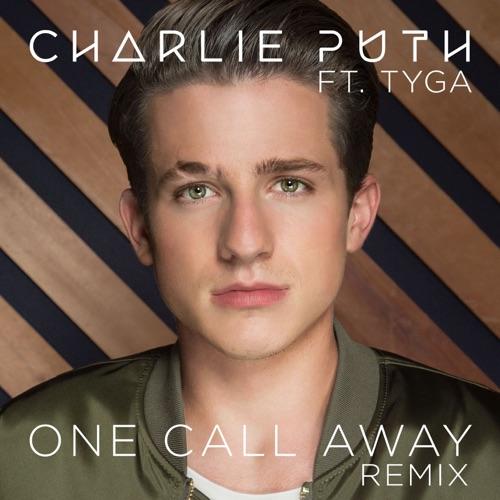Charlie Puth - One Call Away (feat. Tyga) [Remix] - Single