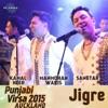 Jigre Punjabi Virsa 2015 Auckland feat Kamal Heer Sangtar Single