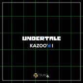 Undertale Kazoo'd!