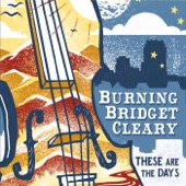 Burning Bridget Cleary - Scones of Boxty: Farewell to Miltown / Three Scones of Boxty / Reel D'issodun