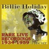 Rare Live Recordings 1934-1959, Billie Holiday