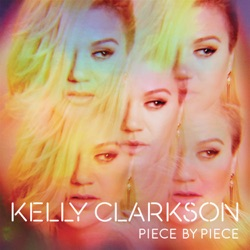 View album Kelly Clarkson - Piece by Piece (Deluxe Version)