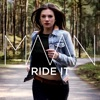 Ride It - Single