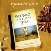 Canh Cung 2: Thoi Gian De Yeu