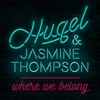 Where We Belong - Single, HUGEL & Jasmine Thompson