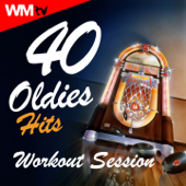 40 Oldies Hits Workout Session (Unmixed Compilation for Fitness & Workout 128 - 160 Bpm - Ideal for Running, Jogging, Step, Aerobic, CrossFit, Cardio Dance, Gym, Spinning, HIIT - 32 Count)