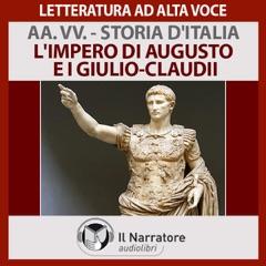 L'impero di Augusto e i Giulio-Claudii (Storia d'Italia 6)