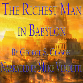 The Richest Man in Babylon (Unabridged) audiobook