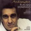 Perhaps Love - Plácido Domingo With John Denver
