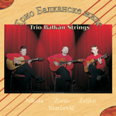 Trio Balkanske žice (Guitares des Balkans)