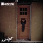 Happy Home (feat. Lukas Graham) [Sam Feldt Remix] - Single