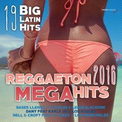 Reggaeton 2016 Mega Hits