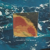 Travis Thompson - The End of the World
