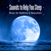 Sounds To Help You Sleep – Music For Bedtime, Baby Sleep, Nap Time, Relaxation, Healing Meditation & Nature Sounds-Trouble Sleeping Music Universe