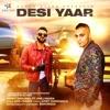 Desi Yaar feat Harj Nagra Single