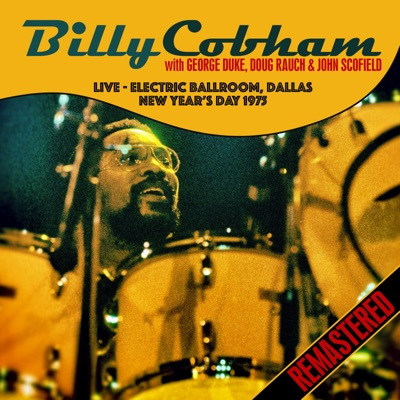 Live - Electric Ballroom, Dallas. New Year's Day 1975 (Remastered) - George Duke