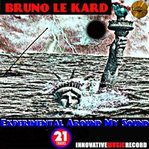 Bruno Le Kard - Intro Step, Pt. 3 (Remix) [Bonus Track]