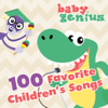 100 Favorite Children's Songs - Baby Genius