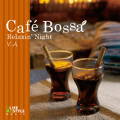 Cafe Bossa - Relaxin' Night