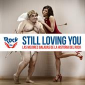 Rock FM Still Loving You (Las Mejores Baladas De La Historia Del Rock)