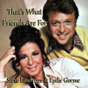 That's What Friends Are For - Steve Lawrence & Eydie Gorme