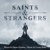 Saints & Strangers (Music from the Miniseries), Hans Zimmer & Lorne Balfe