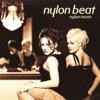 Nylon Beat - Like a fool