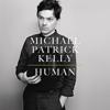Michael Patrick Kelly - Human Grafik