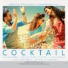 Pritam - Cocktail (Original Motion Picture Soundtrack) artwork