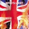 Who's Last, The Who