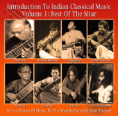 Introduction To Indian Classical Music, Vol. 1: Best of the Sitar