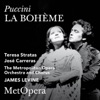 Puccini: La bohéme (Recorded Live at The Met - January 16, 1982), The Metropolitan Opera, Teresa Stratas, José Carreras & James Levine