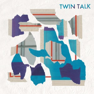 Twin Talk Mp3 Download