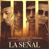 La Señal (feat. Nicky Jam, Yeyow & Jancy) - Single