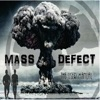 The Mass Defect User Manual (Deluxe Edition) [feat. Shinobi & Nuffsaid], Mass Defect