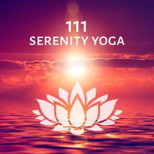 Healing Yoga Meditation Music Consort - 111 Serenity Yoga – Half Moon, Meditation Music, Reiki Ambient Zen, Deep Relaxation, Sun Salutation