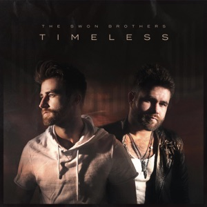 The Swon Brothers - Timeless