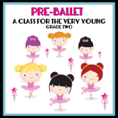 Pre-Ballet a Class for the Very Young - Grade Two