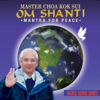 Master Choa Kok Sui - Om Shanti: Mantra for Peace - EP artwork