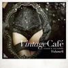 Vintage Café - Lounge & Jazz Blends, Pt. 6