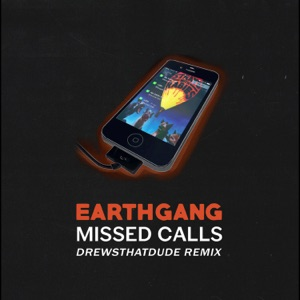 Missed Calls (DrewsThatDude Remix) [DrewsThatDude Remix] - Single Mp3 Download
