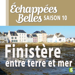 Finistère, entre terre et mer - Episode 1
